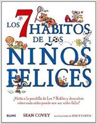 LIBRO LOS 7 HABITOS DE LOS NIÑOS FELICES